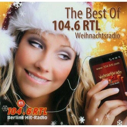 Various - The Best of 104.6 Rtl Weihnachtsradio Vol.1 - Preis vom 06.09.2020 04:54:28 h