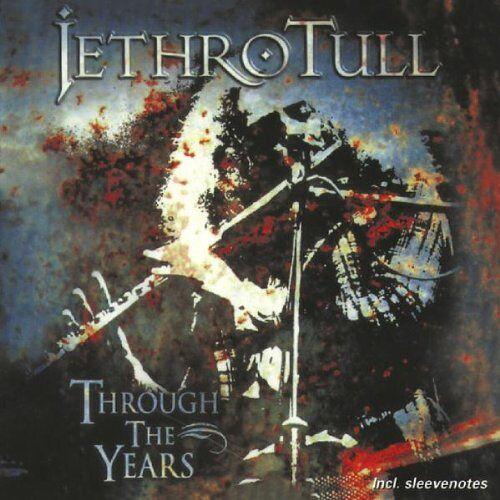 Jethro Tull - Through the Years - Preis vom 16.01.2021 06:04:45 h
