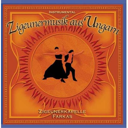 Zigeunerkapelle Farkas - Zigeunermusik aus Ungarn - Preis vom 06.03.2021 05:55:44 h
