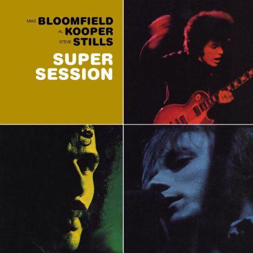 Mike Bloomfield - Bloomfield, Kooper & Stills - Super Session - Preis vom 21.10.2020 04:49:09 h