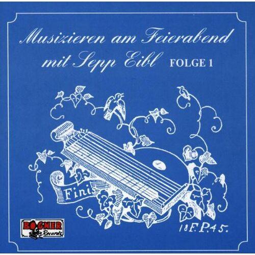 Sepp Eibl - Feierabend-1 - Preis vom 08.05.2021 04:52:27 h