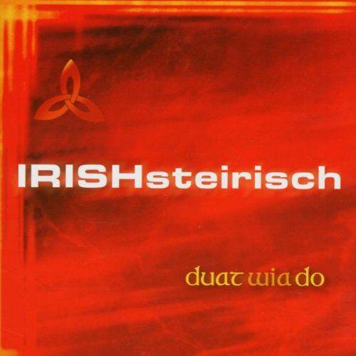 Irish Steirisch - Duat Wia Do - Preis vom 21.04.2021 04:48:01 h