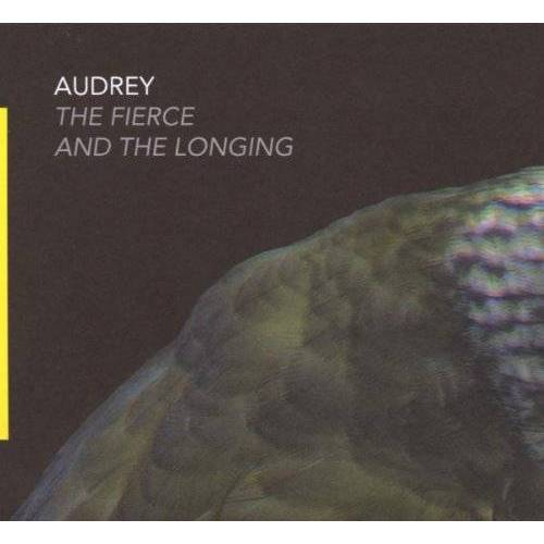 Audrey - The Fierce and the Longing - Preis vom 08.05.2021 04:52:27 h