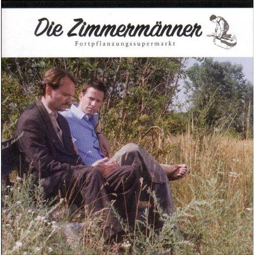 die Zimmermänner - Fortpflanzungssupermarkt - Preis vom 21.04.2021 04:48:01 h