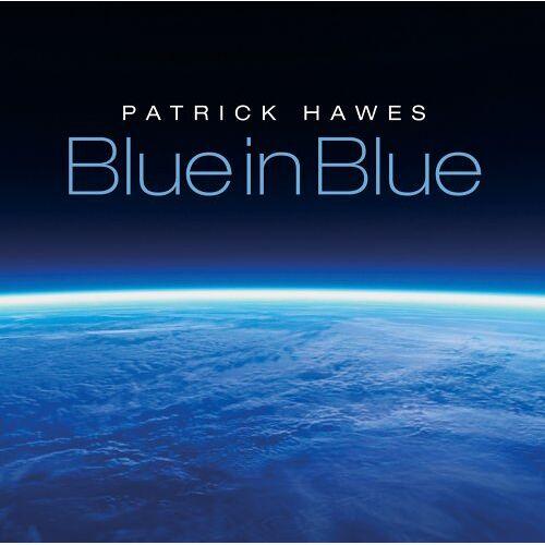 Patrick Hawes - Blue in Blue - Preis vom 28.02.2021 06:03:40 h