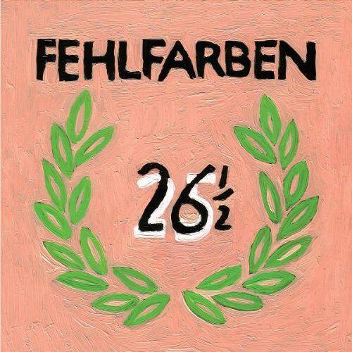 Fehlfarben - 26 1/2 - Preis vom 14.04.2021 04:53:30 h