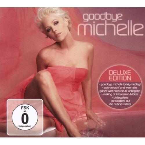 Michelle - Goodbye Michelle (Deluxe Edt.) - Preis vom 25.02.2021 06:08:03 h