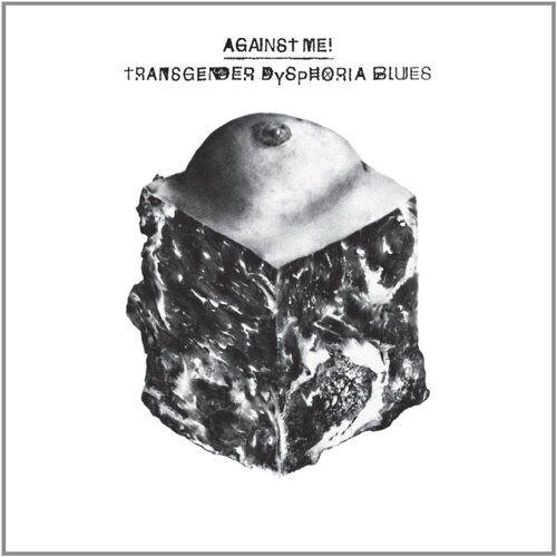 Against Me! - Transgender Dysphoria Blues - Preis vom 16.05.2021 04:43:40 h