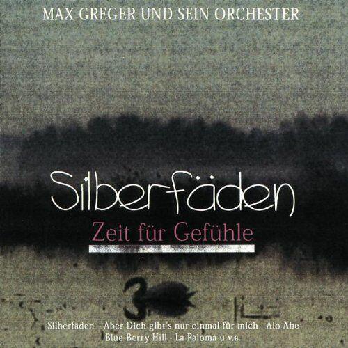 Max Greger - Silberfäden - Preis vom 20.10.2020 04:55:35 h