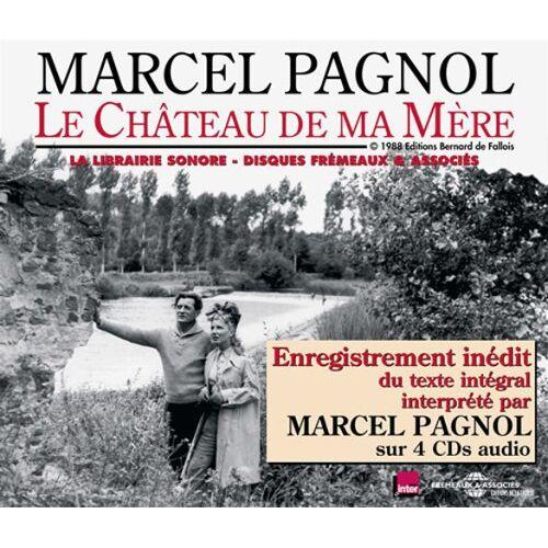 Marcel Pagnol - Le Chateau de Ma Mere-Lu par Marcel Pa - Preis vom 23.01.2020 06:02:57 h