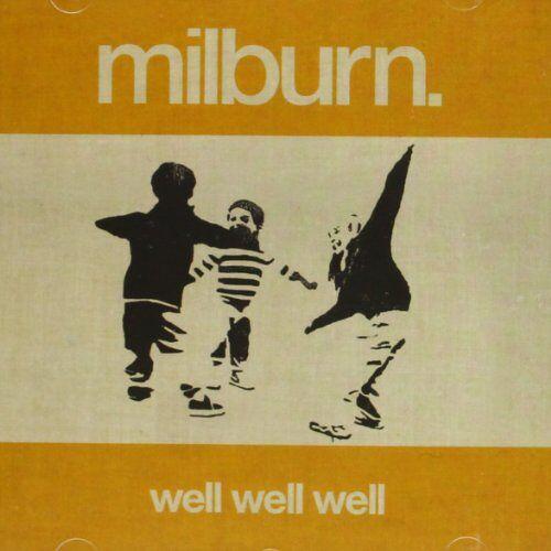 Milburn - Well Well Well - Preis vom 15.01.2021 06:07:28 h