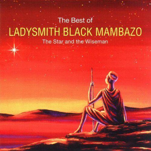 Ladysmith Black Mambazo - The Star And The Wiseman - The Best Of Ladysmith Black Mambazo - Preis vom 06.03.2021 05:55:44 h
