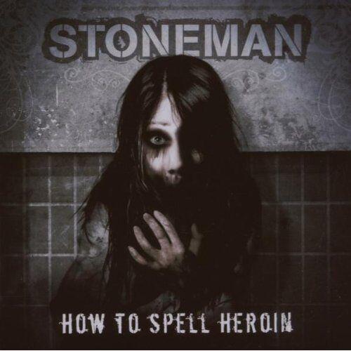Stoneman - How to Spell Heroin - Preis vom 08.04.2021 04:50:19 h