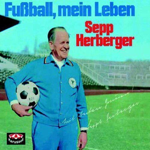 Sepp Herberger - Fußball,Mein Leben - Preis vom 17.04.2021 04:51:59 h