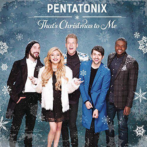 Pentatonix - That's Christmas to Me - Preis vom 16.05.2021 04:43:40 h