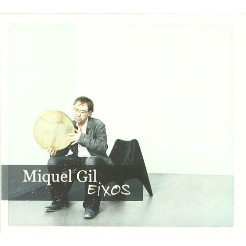 Miquel Gil - Eixos - Preis vom 06.09.2020 04:54:28 h