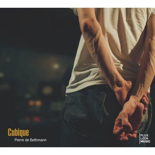 Pierre De Bethmann - Cubique - Preis vom 25.02.2021 06:08:03 h