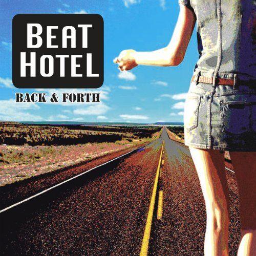 Beathotel - Back & Forth - Preis vom 18.04.2021 04:52:10 h