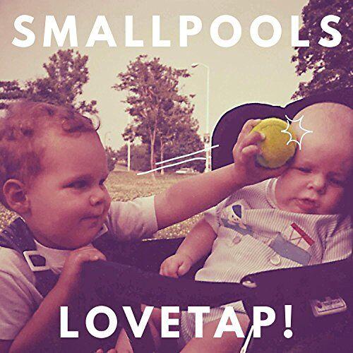 Smallpools - Lovetap - Preis vom 20.10.2020 04:55:35 h