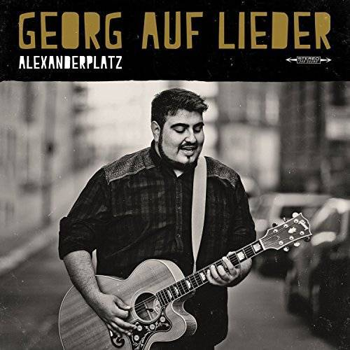 Georg auf Lieder - Alexanderplatz - Preis vom 20.10.2020 04:55:35 h