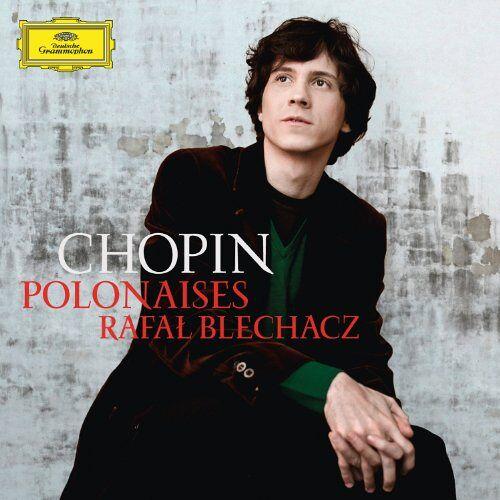 Rafal Blechacz - Polonaises 1-7 - Preis vom 14.04.2021 04:53:30 h