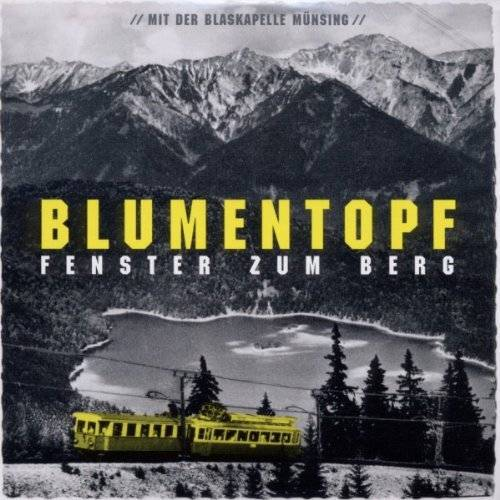 Blumentopf - Fenster Zum Berg Ep - Preis vom 18.10.2020 04:52:00 h