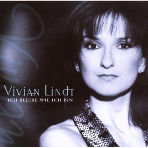 Vivian Lindt - Ich Bleibe Wie Ich Bin - Preis vom 28.10.2020 05:53:24 h