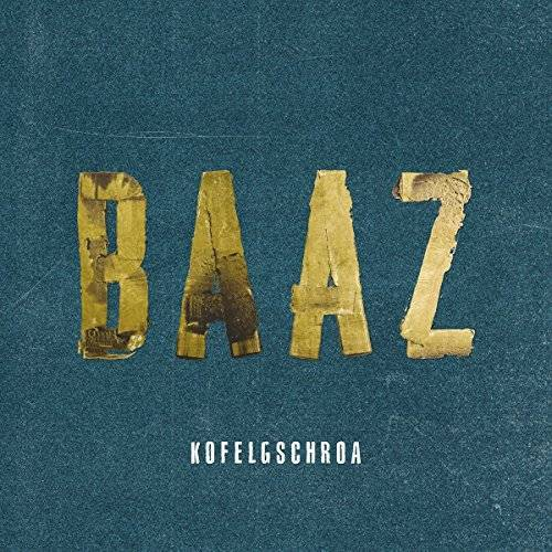 Kofelgschroa - Baaz - Preis vom 23.01.2021 06:00:26 h