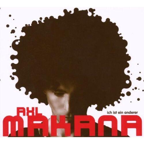Axl Makana - Ich Ist Ein Anderer - Preis vom 25.01.2021 05:57:21 h