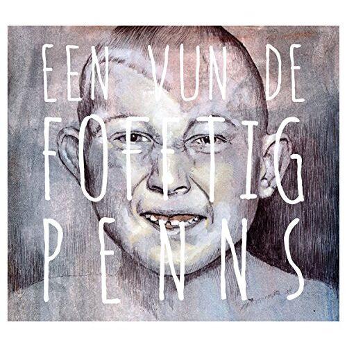 De Fofftig Penns - Een Vun de Fofftig Penns (EP) - Preis vom 06.05.2021 04:54:26 h