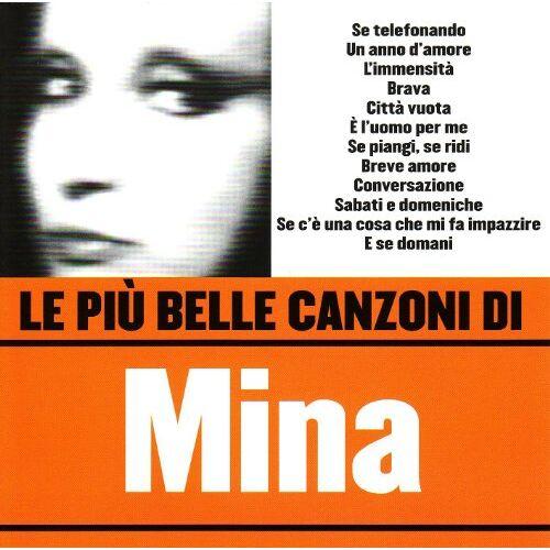 Mina - Le Piu Belle Canzoni - Preis vom 05.05.2021 04:54:13 h