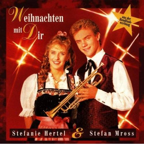 Stefanie Hertel - Weihnachten mit Dir - Stefanie Hertel & Stefan Mross - Preis vom 20.10.2020 04:55:35 h
