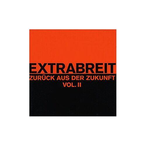 Extrabreit - Zurück aus der Zukunft Vol. 2 - Preis vom 28.05.2020 05:05:42 h