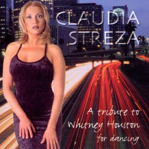 Claudia Streza - A Tribute to Whitney Houston - Preis vom 19.01.2021 06:03:31 h