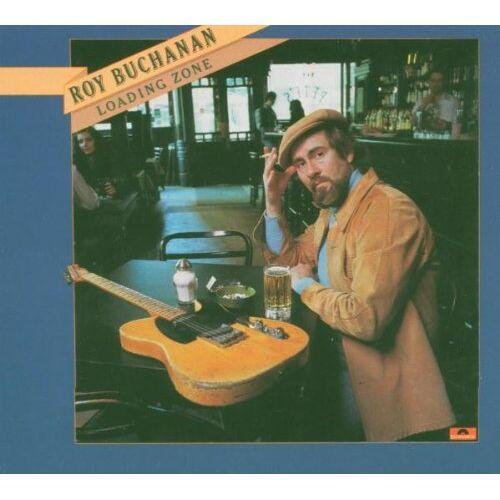 Roy Buchanan - Loading Zone - Preis vom 18.04.2021 04:52:10 h
