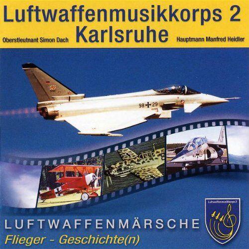Luftwaffenmusikkorps 2 Karlsruhe - Luftwaffenmärsche - Preis vom 06.09.2020 04:54:28 h