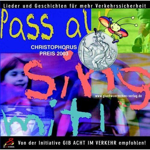Various - Pass auf, Sing Mit! Lieder und Geschichten für mehr Verkehrssicherheit - Preis vom 06.03.2021 05:55:44 h