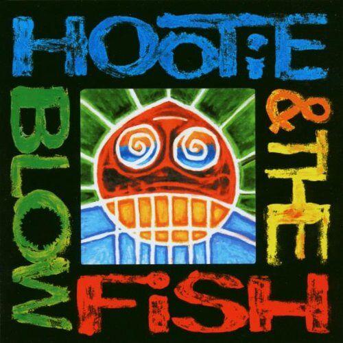 Blowfish Hootie & the Blowfish - Preis vom 22.02.2021 05:57:04 h