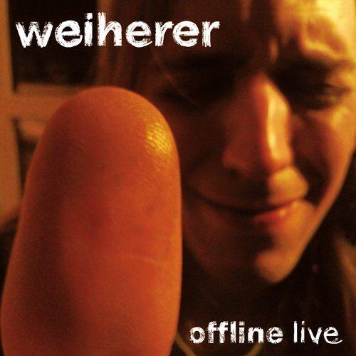 Weiherer - Offline-Live - Preis vom 12.04.2021 04:50:28 h