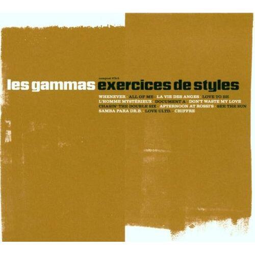 Les Gammas - Exercises de Styles - Preis vom 27.10.2020 05:58:10 h