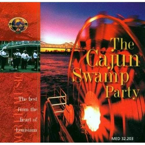 the Cajun Music Family - The Cajun Swamp Party - Preis vom 27.02.2021 06:04:24 h