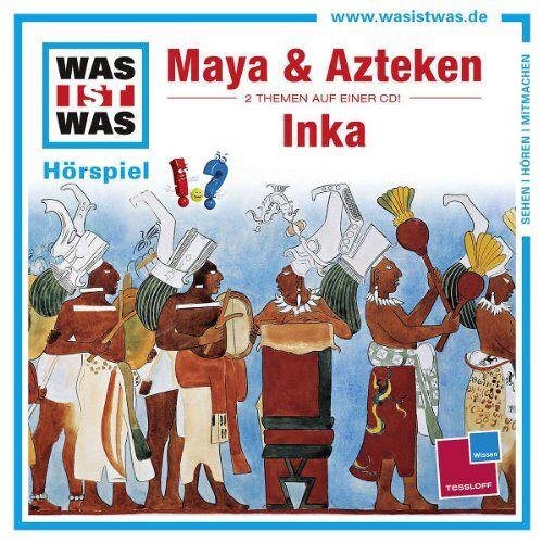 Was Ist Was - Folge 47: Maya & Azteken/Inka - Preis vom 12.05.2021 04:50:50 h