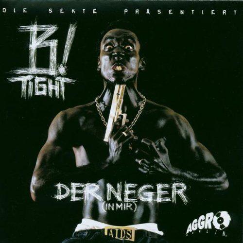 B-Tight - Der Neger in Mir - Preis vom 03.09.2020 04:54:11 h