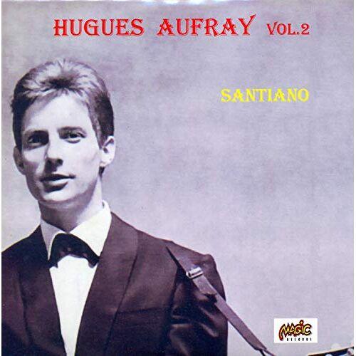 Hugues Aufray - Santiano Vol.2 - Preis vom 14.05.2021 04:51:20 h