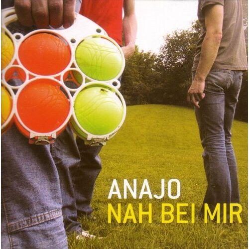 Anajo - Nah Bei Mir - Preis vom 18.10.2020 04:52:00 h