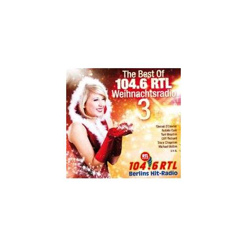 Various - The Best Of 104.6 RTL Weihnachtsradio 3 [CD, Limited Edition] - Preis vom 06.09.2020 04:54:28 h