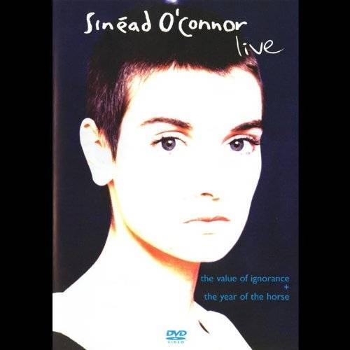 Sinead O'Connor - Sinead O' Connor - Live: The Value of Ignorance + The Year of the Horse - Preis vom 06.09.2020 04:54:28 h