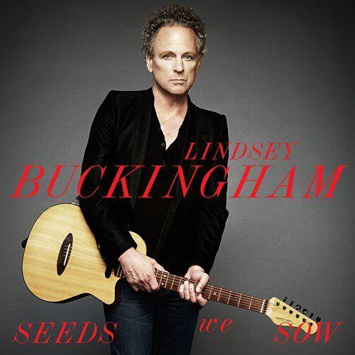 Lindsey Buckingham - Seeds We Sow - Preis vom 27.10.2020 05:58:10 h