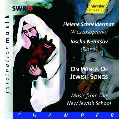 Helene Schneiderman - On Wings of Jewish Songs (Music from the New Jewish School) - Preis vom 18.10.2020 04:52:00 h