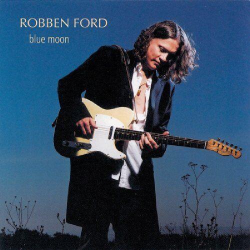 Robben Ford - Blue Moon - Preis vom 04.09.2020 04:54:27 h
